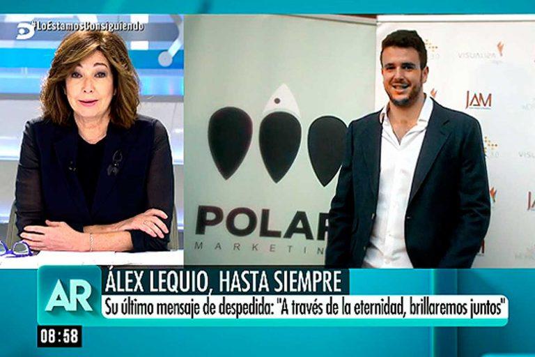 La emotiva despedida de Ana Rosa Quintana a Álex Lequio tras su muerte
